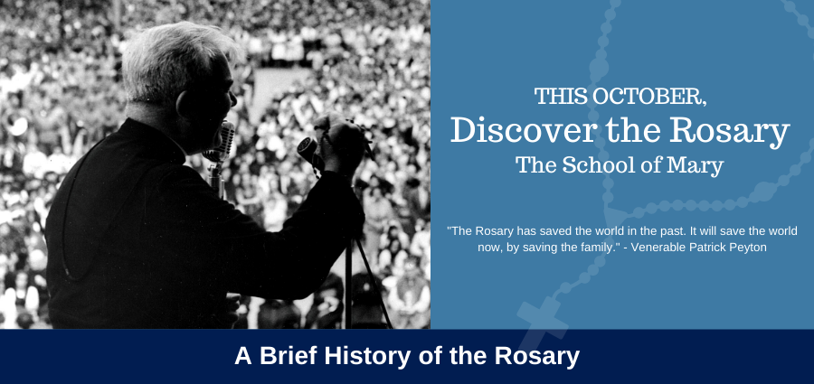 The School of Mary: A Brief History of the Rosary