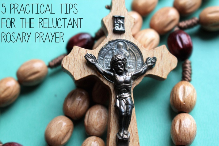 5 Tips for the Reluctant Rosary PrayER