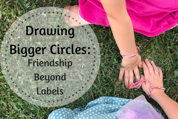 Drawing Bigger Circles: Friendship Beyond Labels